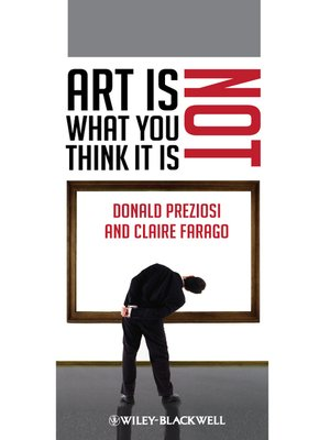 cover image of Art Is Not What You Think It Is