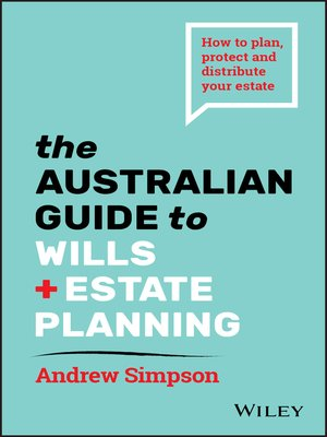 cover image of The Australian Guide to Wills and Estate Planning