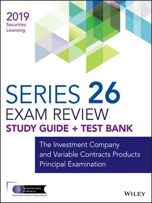 cover image of Wiley Series 26 Securities Licensing Exam Review 2019 + Test Bank