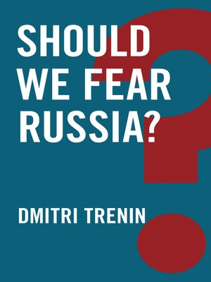 cover image of Should We Fear Russia?