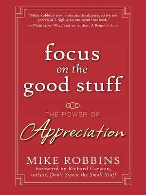 cover image of Focus on the Good Stuff