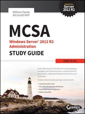 cover image of MCSA Windows Server 2012 R2 Administration Study Guide