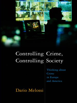 cover image of Controlling Crime, Controlling Society