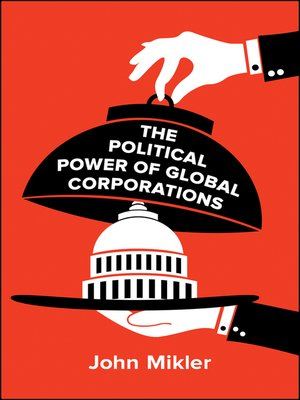 cover image of The Political Power of Global Corporations