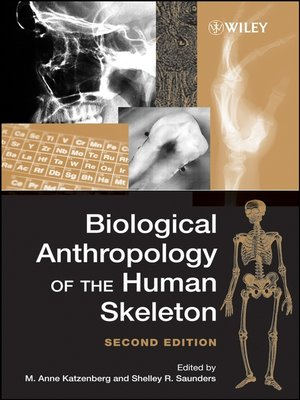 cover image of Biological Anthropology of the Human Skeleton