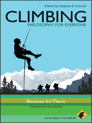 cover image of Climbing--Philosophy for Everyone