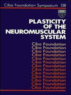 cover image of Plasticity of the Neuromuscular System