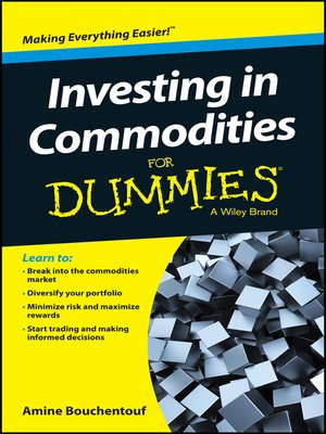 cover image of Investing In Commodities For Dummies