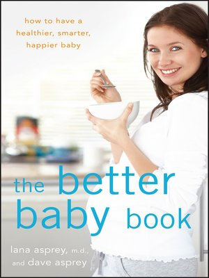 cover image of The Better Baby Book