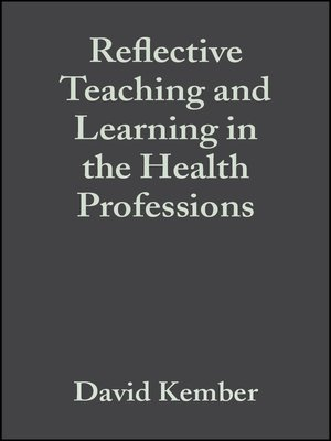 cover image of Reflective Teaching and Learning in the Health Professions