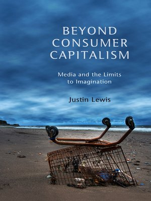cover image of Beyond Consumer Capitalism