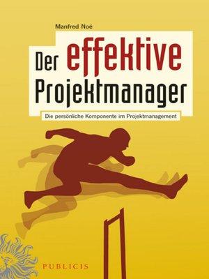 cover image of Der effektive Projektmanager