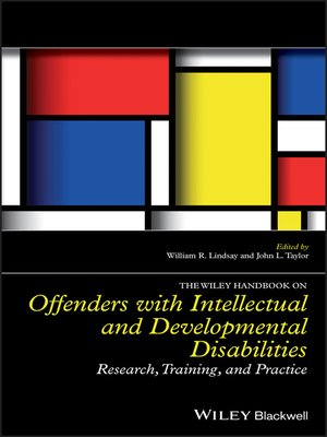 cover image of The Wiley Handbook on Offenders with Intellectual and Developmental Disabilities