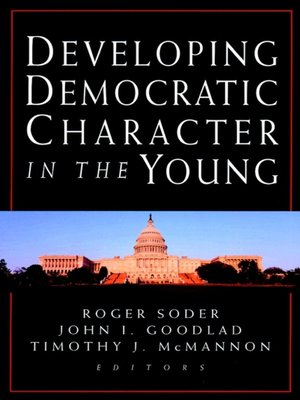 cover image of Developing Democratic Character in the Young