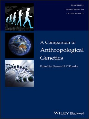 cover image of A Companion to Anthropological Genetics