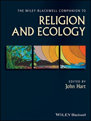 cover image of The Wiley Blackwell Companion to Religion and Ecology