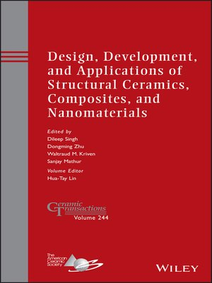 cover image of Design, Development, and Applications of Structural Ceramics, Composites, and Nanomaterials