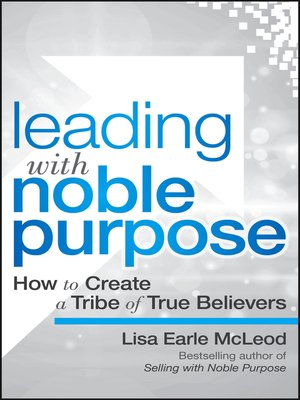 cover image of Leading with Noble Purpose