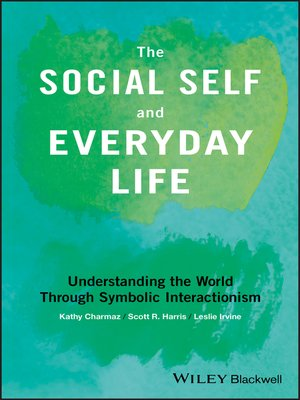 cover image of The Social Self and Everyday Life