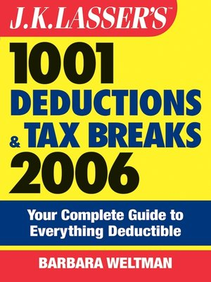cover image of J.K. Lasser's 1001 Deductions and Tax Breaks 2006
