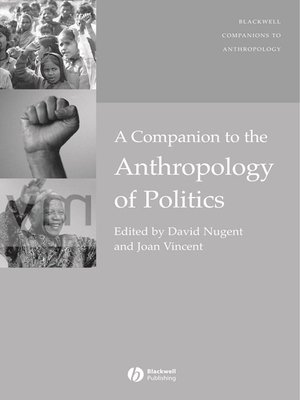 cover image of A Companion to the Anthropology of Politics