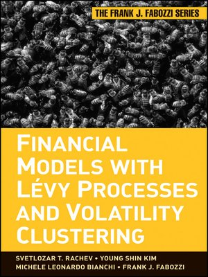 cover image of Financial Models with Levy Processes and Volatility Clustering