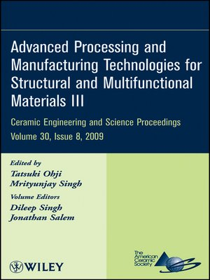 cover image of Advanced Processing and Manufacturing Technologies for Structural and Multifunctional Materials III