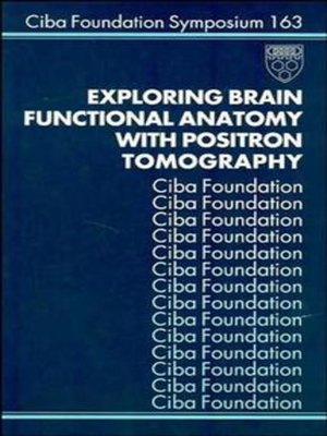 cover image of Exploring Brain Functional Anatomy with Positron Tomography