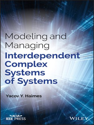 cover image of Modeling and Managing Interdependent Complex Systems of Systems