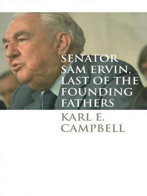 cover image of Senator Sam Ervin, Last of the Founding Fathers