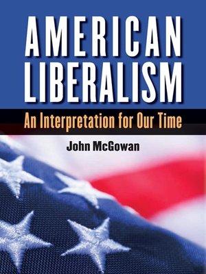 cover image of American Liberalism