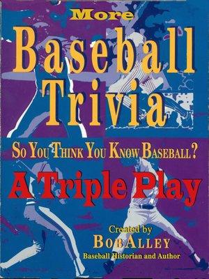 cover image of More Baseball Trivia: A Triple Play