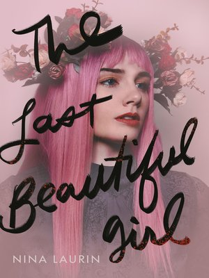 cover image of The Last Beautiful Girl