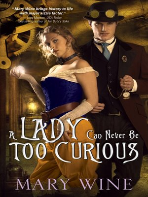 cover image of A Lady Can Never Be Too Curious