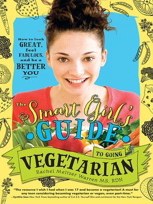 cover image of The Smart Girl's Guide to Going Vegetarian
