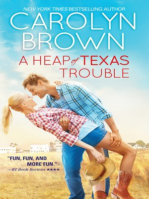 cover image of A Heap of Texas Trouble