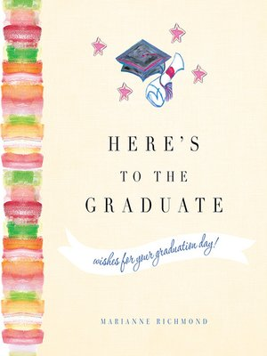cover image of Here's to the Graduate