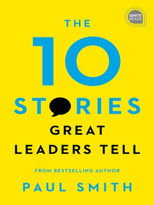cover image of The 10 Stories Great Leaders Tell