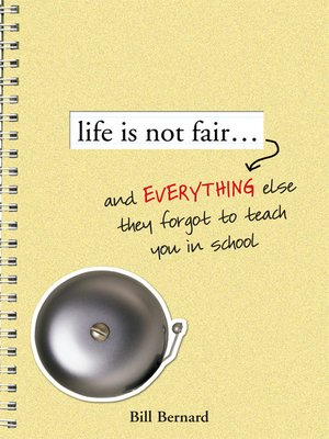 cover image of Life Is Not Fair...