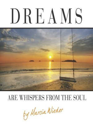 cover image of Dreams Are Whispers from the Soul