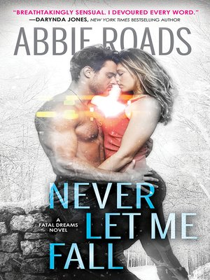 cover image of Never Let Me Fall