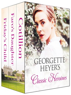cover image of Georgette Heyer's Classic Heroines