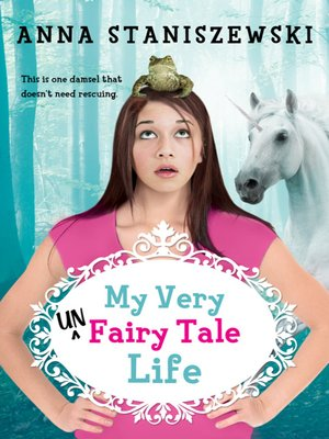 cover image of My Very UnFairy Tale Life Series, Book 1