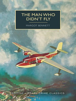 cover image of The Man Who Didn't Fly