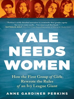 cover image of Yale Needs Women