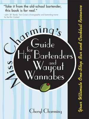 cover image of Miss Charming's Guide for Hip Bartenders and Wayout Wannabes