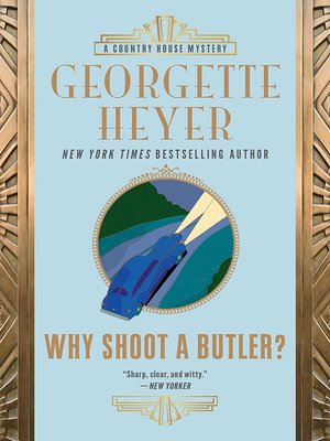 cover image of Why Shoot a Butler?