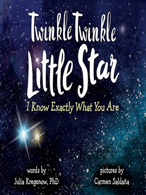 cover image of Twinkle Twinkle Little Star, I Know Exactly What You Are