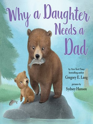 cover image of Why a Daughter Needs a Dad