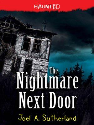 cover image of The Nightmare Next Door